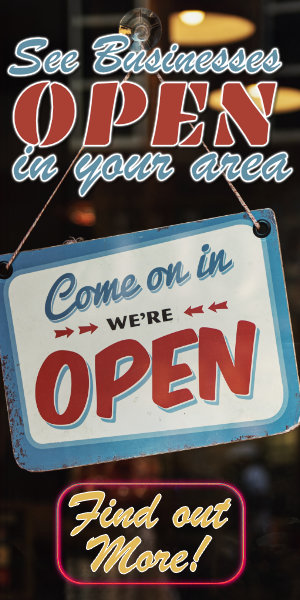 See which businesses are open in your area