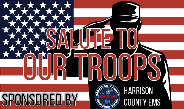 A salute to our troops sponsored by Harrison County EMS
